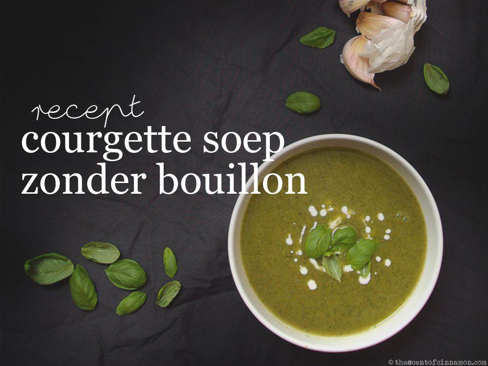 courgette-soep-zonder-bouillon-recept
