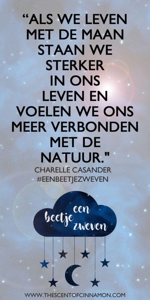 Quote: Als we leven met de maan staan we sterker in ons leven en voelen we ons meer verbonden met de natuur.
