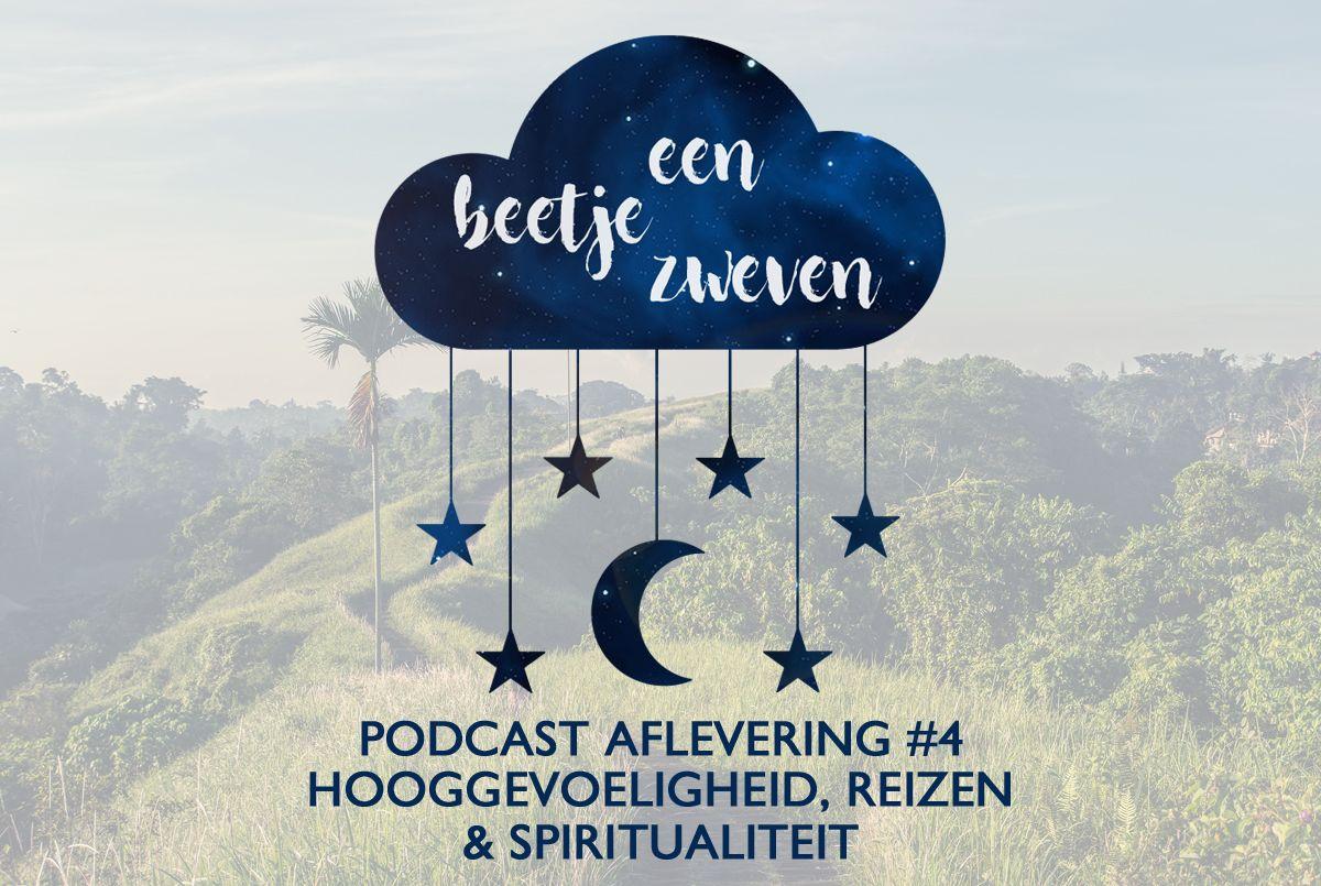 een-beetje-zweven-podcast-hoogsensitiviteit-reizen